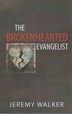 The Brokenhearted Evangelist