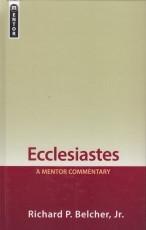 Ecclesiastes - A Mentor Commentary