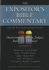 Deuteronomy, Joshua, Judges, Ruth, 1 & 2 Samuel - The Expositor's Bible Commenta