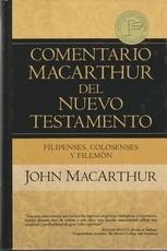 Filipenses, Colosenses y Filemon - Comentario MacArthur