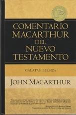 Galatas, Efesios - Comentario MacArthur