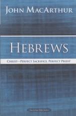 Hebrews - MacArthur Bible Studies