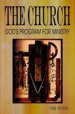 The Church: God's Program for Ministry