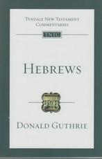 Hebrews - Tyndale New Testament Commentaries