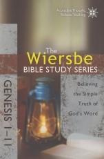 Genesis 1-11 - The Wiersbe Bible Study Series