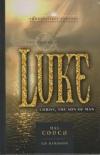 Luke - Christ, the Son of Man - Twenty-First Century Biblical Commentary Series