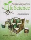 Building Blocks in Life Science