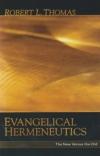 Evangelical Hermeneutics - The New Versus the Old