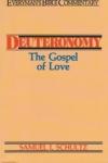 Deuteronomy - The Gospel of Love - Everyman's Bible Commentary