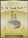 Fundamentos de la Fe - 13 Lecciones para Crecer en la Gracia y Conocimiento de J