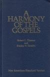 A Harmony of the Gospels - NAS