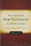 Luke 11-17 -  The MacArthur New Testament Commentary