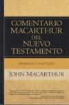 Hebreos y Santiago - Comentario MacArthur