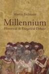 Millennium - Historical & Exegetical Debate