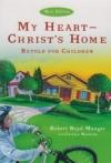 My Heart-Christ's Home - Retold for Children