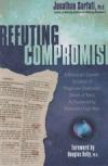 "Refuting Compromise: A Biblical and Scientific Refutation of ""Progressive Creat"