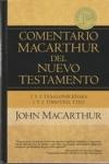 1 y 2 Tesalonicenses, 1 y 2 Timoteo, Tito - Comentario MacArthur