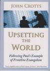 Upsetting the World
