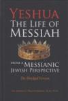 Yeshua, the Life of Messiah