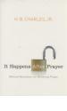 It Happens After Prayer